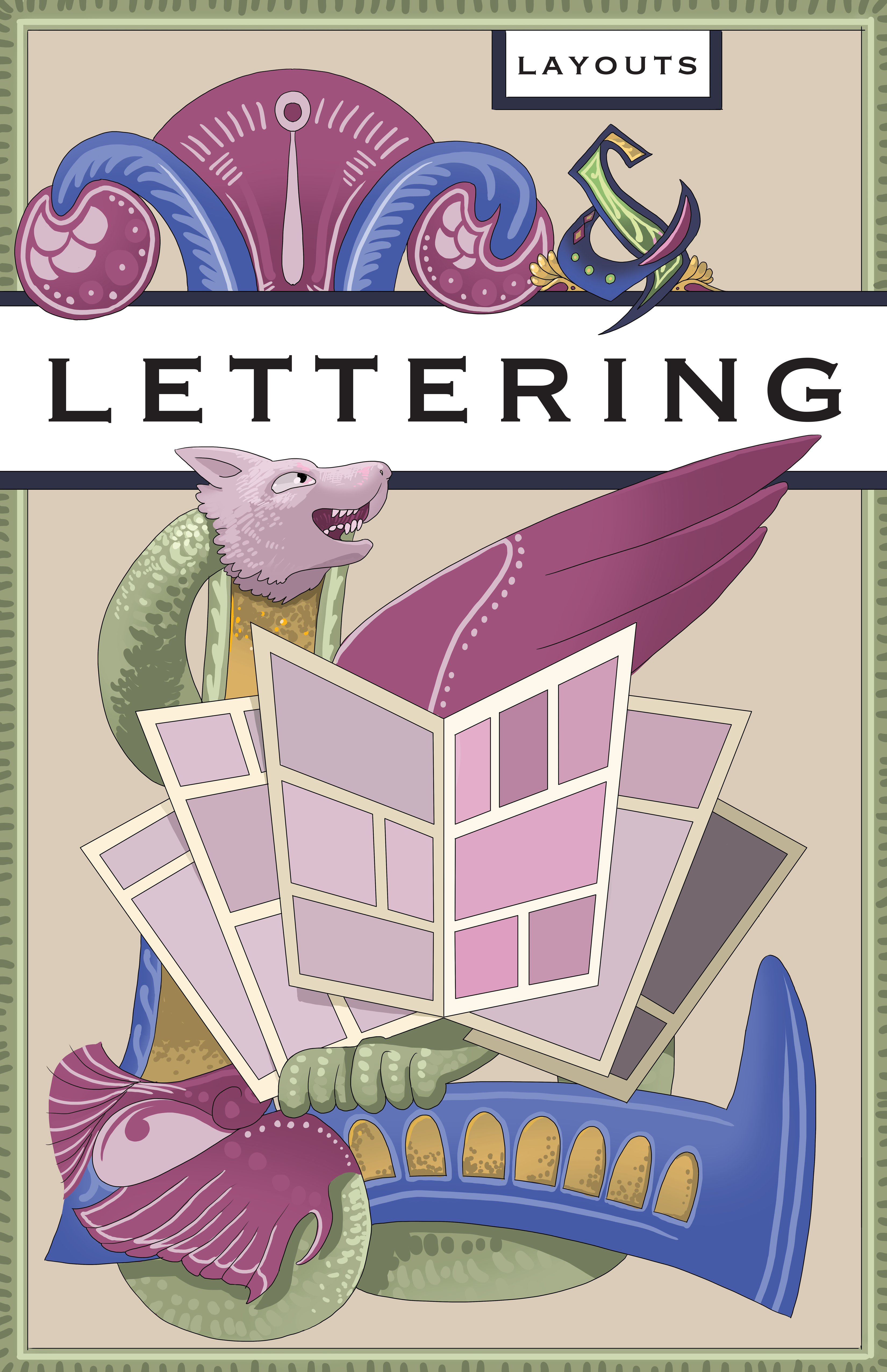 """A graphic containing layout and lettering examples, threaded through a medieval dragon. Text: """"Layout & Lettering. Dialogue! Sound effects!"""""""